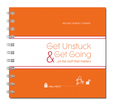 Get Unstuck and Get Going