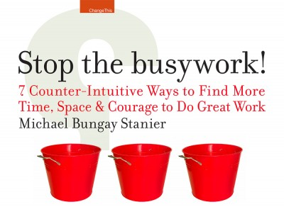 Stop the Busywork