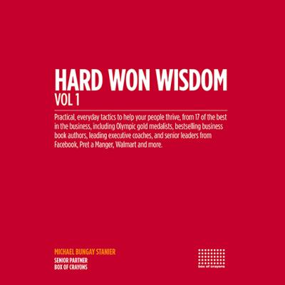 Hard Won Wisdom