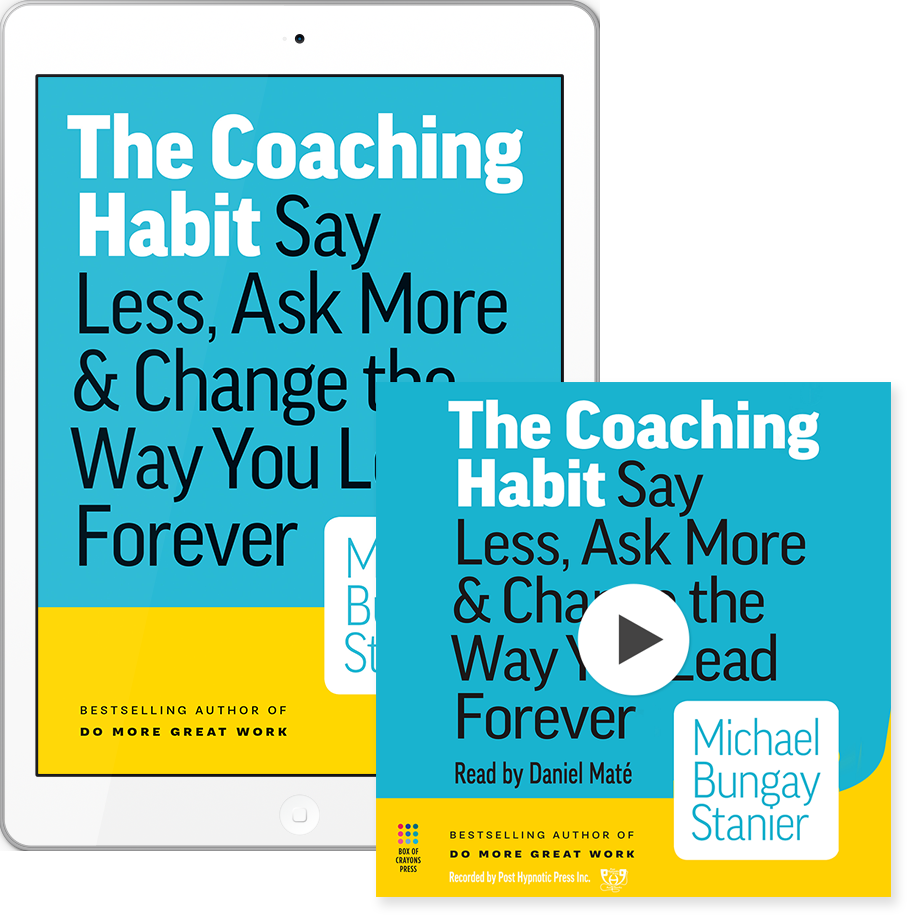 The Coaching Habit audiobook and ebook