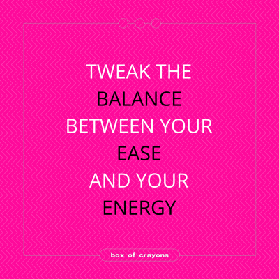 balance_your_ease-and_energy